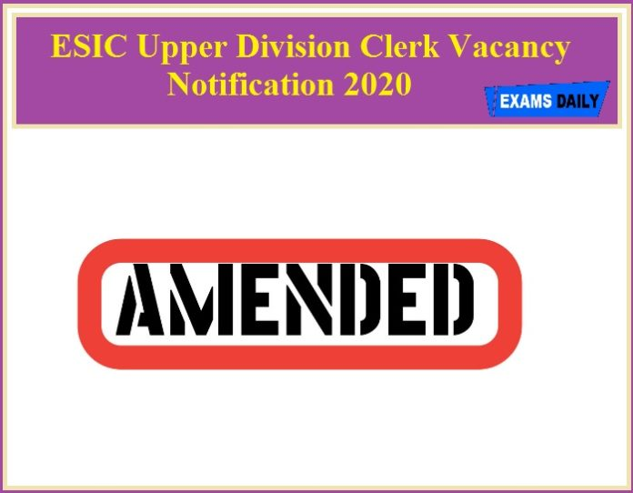 ESIC Upper Division Clerk Vacancy Notification 2020