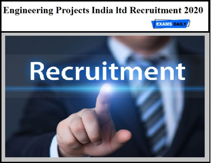 Engineering Projects India ltd Recruitment 2020 OUT - Graduate Apprentice Vacancy