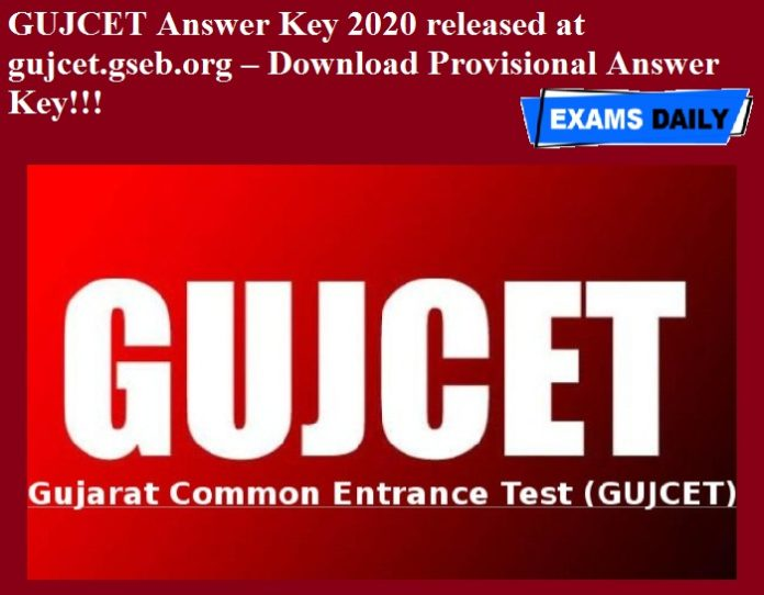GUJCET Answer Key 2020 released at gujcet.gseb.org – Download Provisional Answer Key!!!