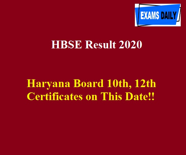 HBSE Result 2020 - Haryana Board 10th, 12th Certificates on This Date!!