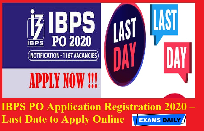 IBPS PO Application Registration 2020 – Last Date to Apply Online