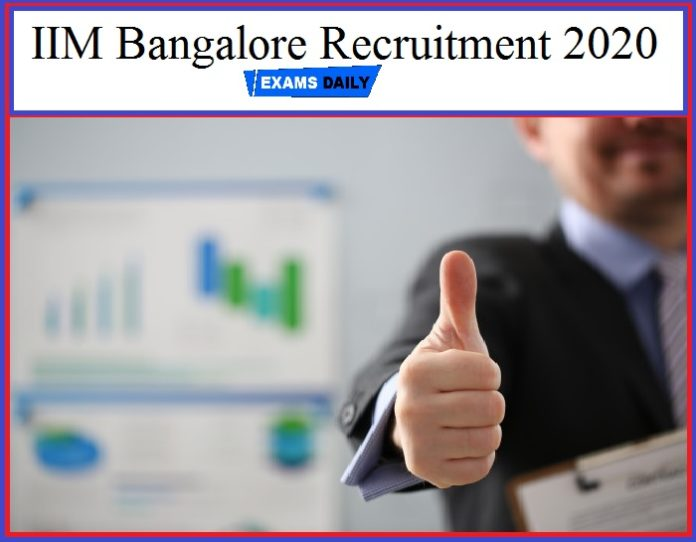 IIM Bangalore Recruitment 2020