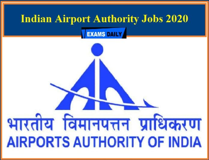 Indian Airport Authority Jobs 2020