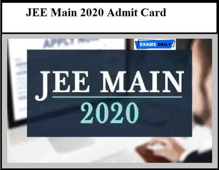 JEE Main 2020 Admit Card – How to Download Hall Ticket at jeemain.nta.nic.in