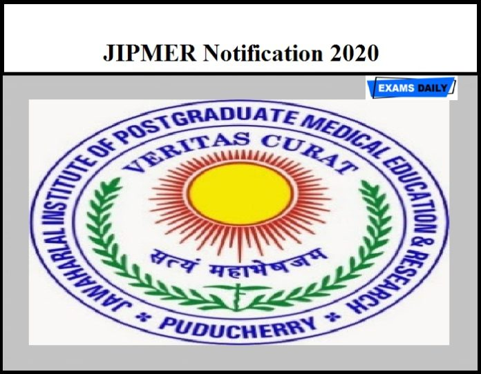 JIPMER Notification 2020 OUT – Regarding Payment of Exit Examination of B.Sc Nursing & Other Courses
