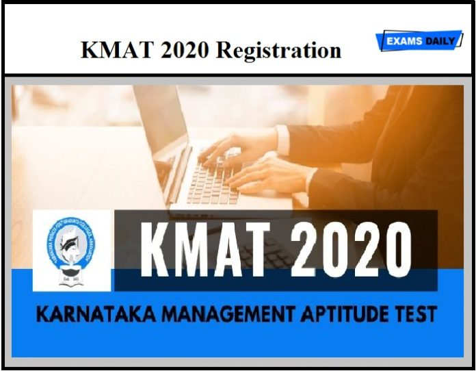 KMAT 2020 Registration – Check Eligibility, Test Structure & Other Details Here