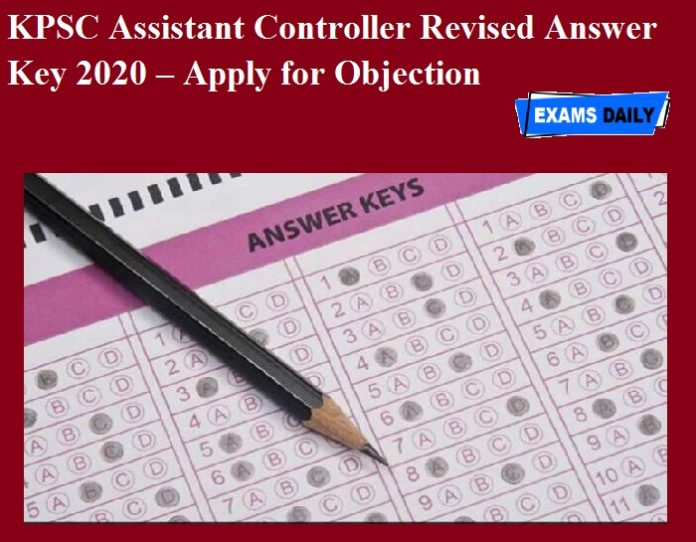 KPSC Assistant Controller Revised Answer Key 2020 OUT – Apply for Objection