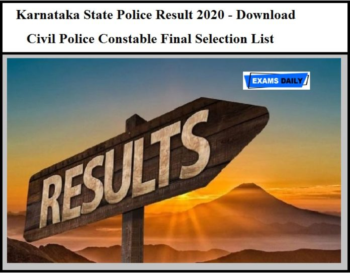 Karnataka State Police Result 2020 OUT - Download Civil Police Constable Final Selection List Here