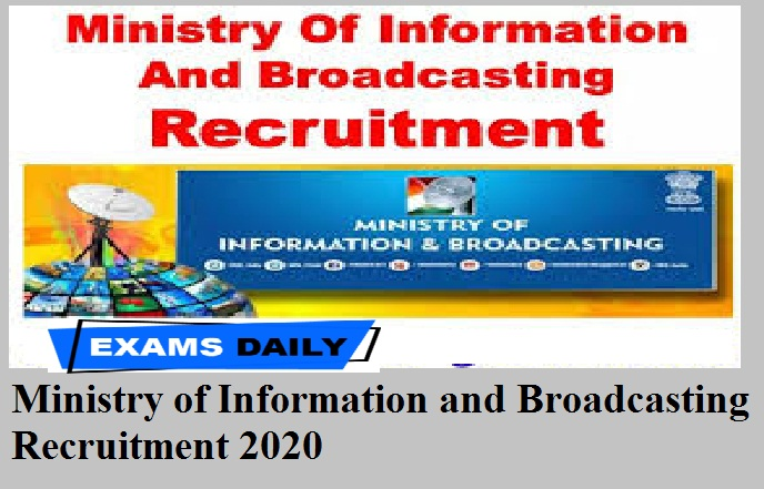Ministry of Information and Broadcasting Recruitment 2020