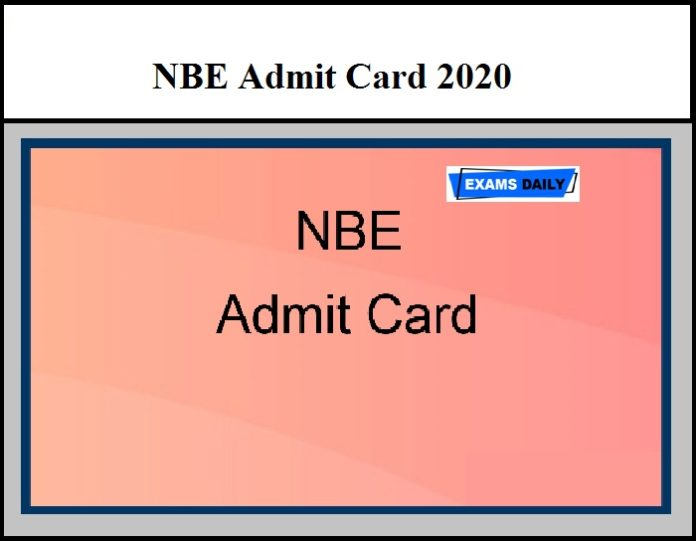 NBE Admit Card 2020 – Check Jr Assistant, Sr Assistant, Steno & Other Exams Dates Here