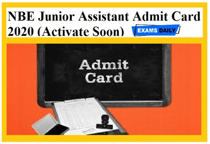 NBE Junior Assistant Admit Card 2020 (Activate Soon)