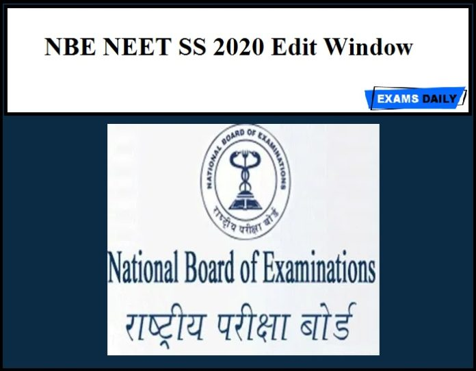 NBE NEET SS 2020 Edit Window