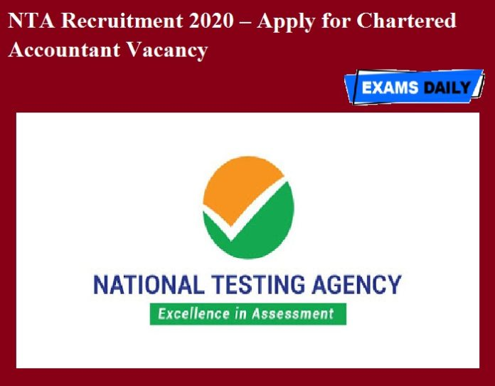 NTA Recruitment 2020 OUT – Apply for Chartered Accountant Vacancy