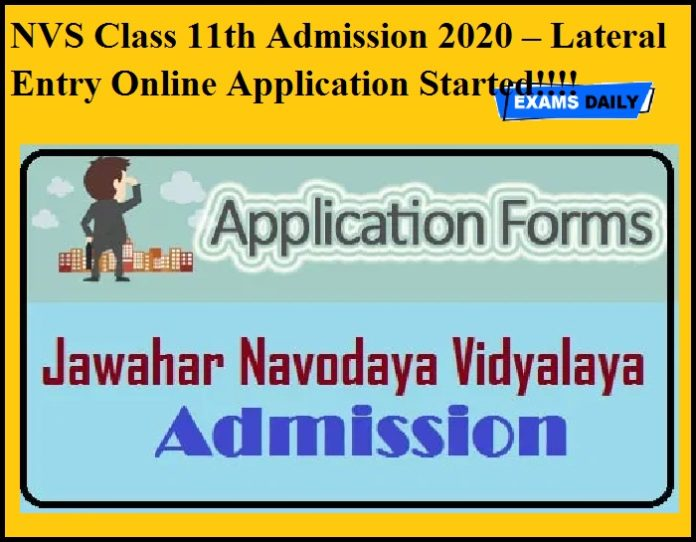 NVS Class 11th Admission 2020 – Lateral Entry Online Application Started!!!!