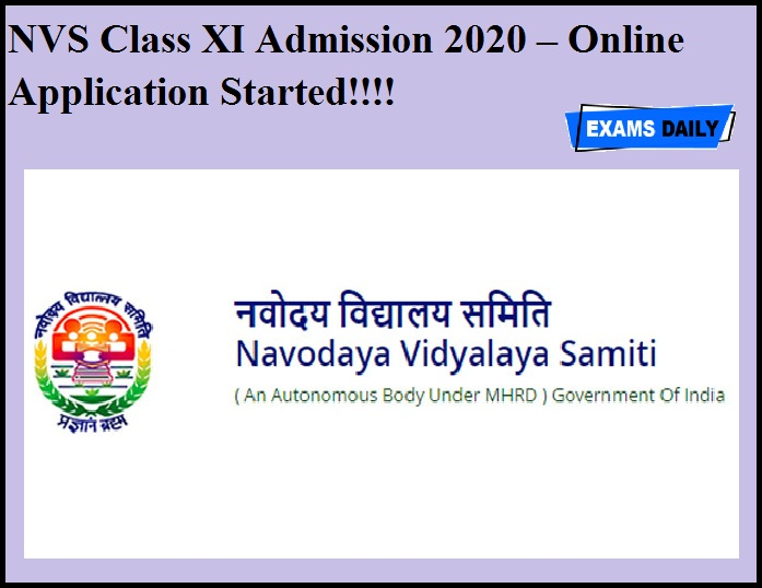 NVS Class XI Admission 2020 – Online Application Started!!!!