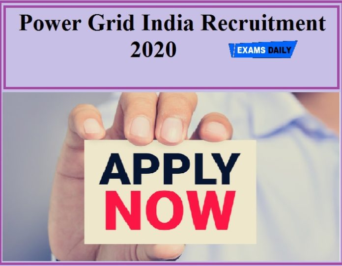 Power Grid India Recruitment 2020