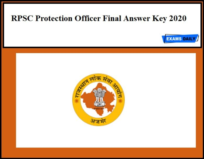 RPSC Protection Officer Final Answer Key 2020