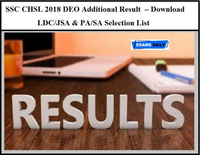 SSC CHSL 2018 DEO Additional Result OUT
