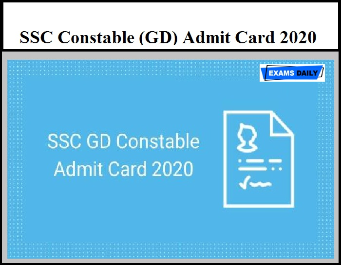 SSC Constable (GD) Admit Card 2020 Released – Download Medical Exam Date Here