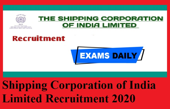 Shipping Corporation of India Limited Recruitment 2020