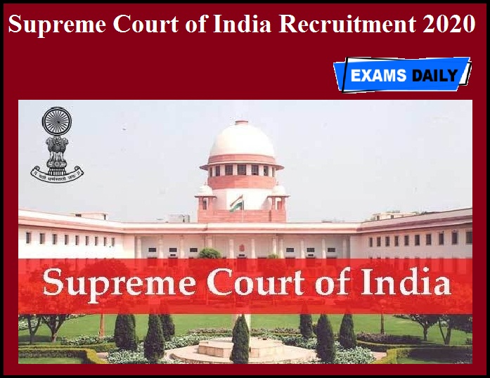 Supreme Court of India Recruitment 2020 OUT