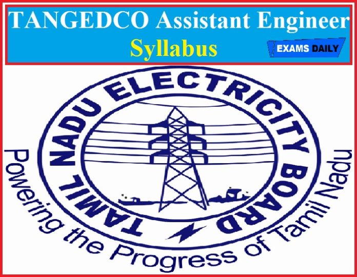 TANGEDCO Assistant Engineer Syllabus