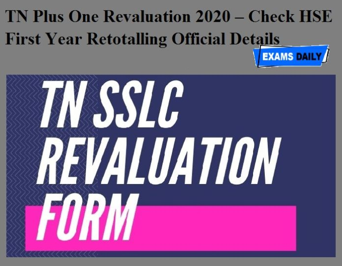 TN Plus One Revaluation 2020 – Check HSE First Year Retotalling Official Details