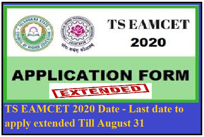 TS EAMCET 2020 Date - Last date to apply extended Till August 31