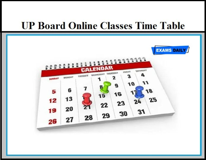 UP Board Online Classes Time Table – Download UPMSP 9th, 10th, 11th & 12th Exam Date Here