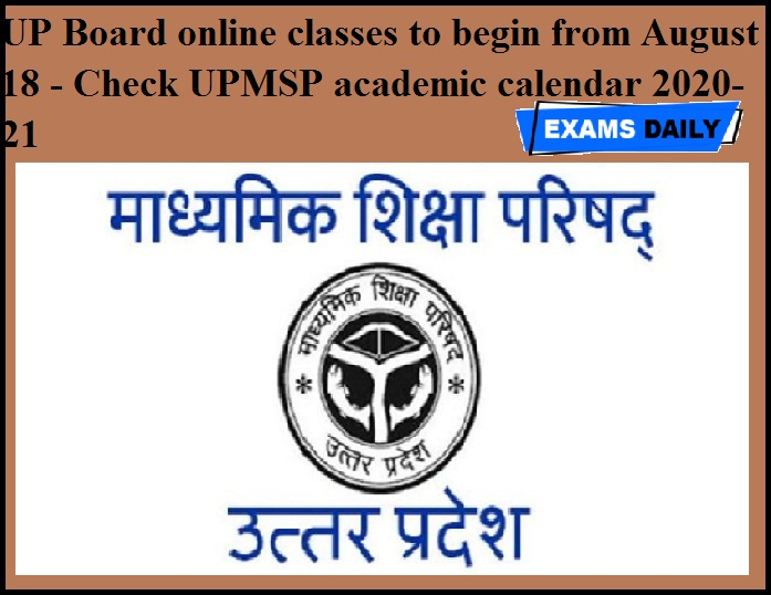 UP Board online classes to begin from August 18 - Check UPMSP academic calendar 2020-21