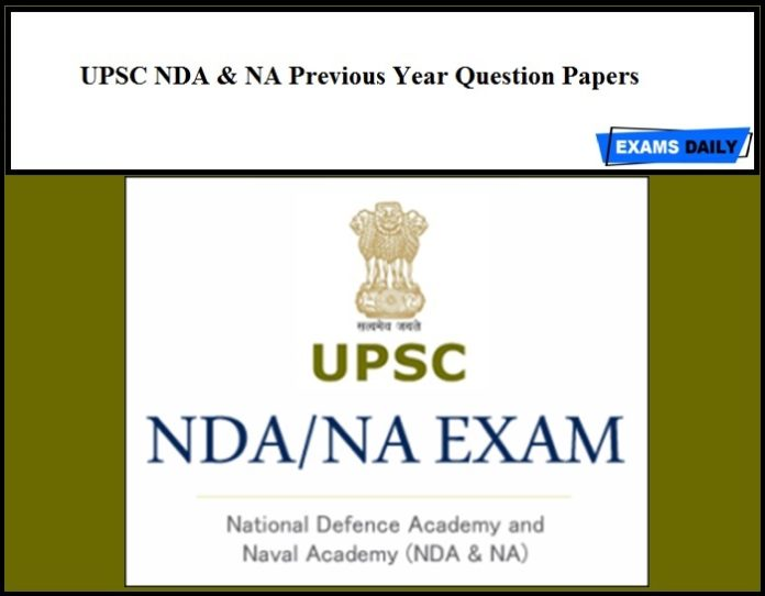 UPSC NDA & NA Previous Year Question Papers
