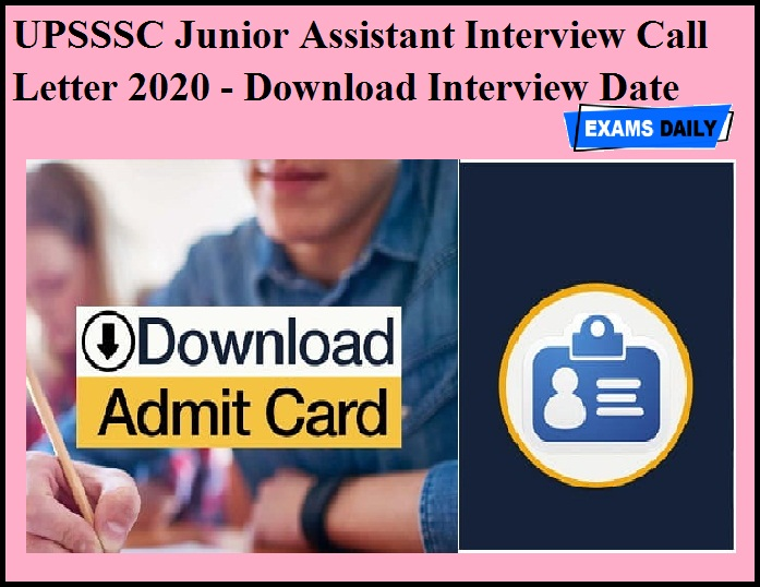 UPSSSC Junior Assistant Interview Call Letter 2020 OUT - Download Interview Date