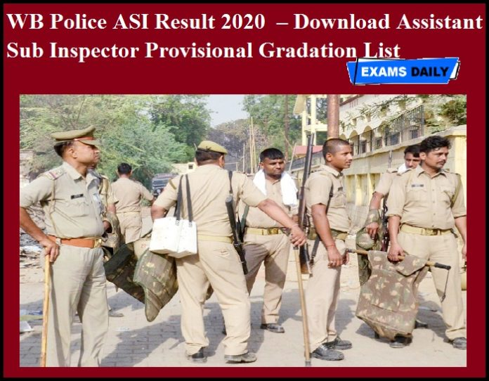 WB Police ASI Result 2020 OUT – Download Assistant Sub Inspector Provisional Gradation List