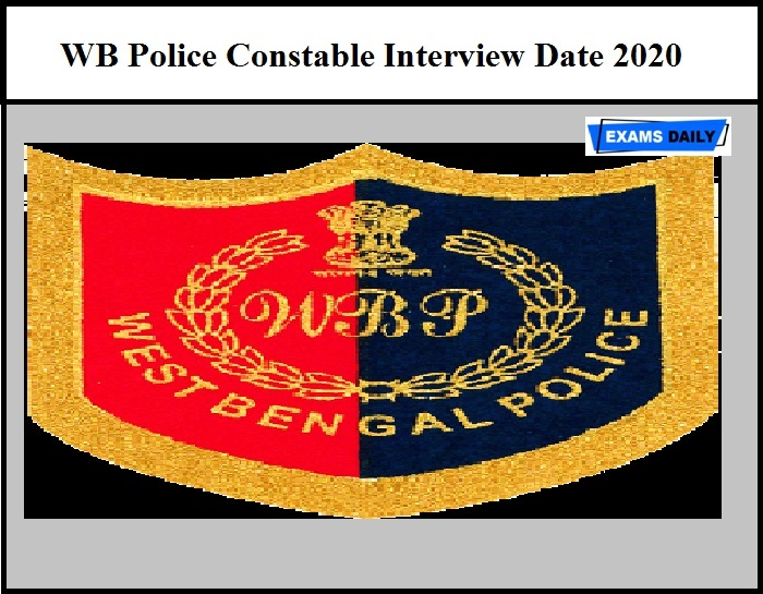 WB Police Constable Interview Date 2020