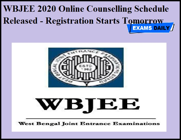 WBJEE 2020 Online Counselling Schedule Released - Registration Starts Tomorrow