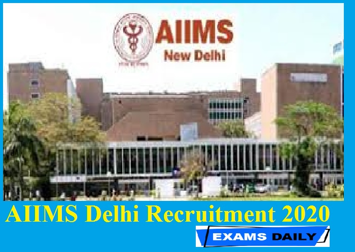 AIIMS Delhi Recruitment 2020 Out – Apply Online for Assistant Posts || Apply Online Direct Link Here