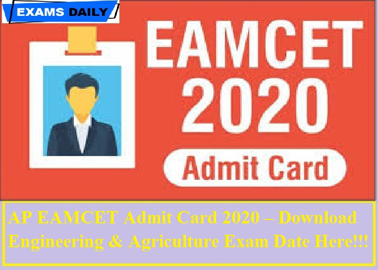 AP EAMEAMCET Admit Card 2020 – Check Exam Date Here
