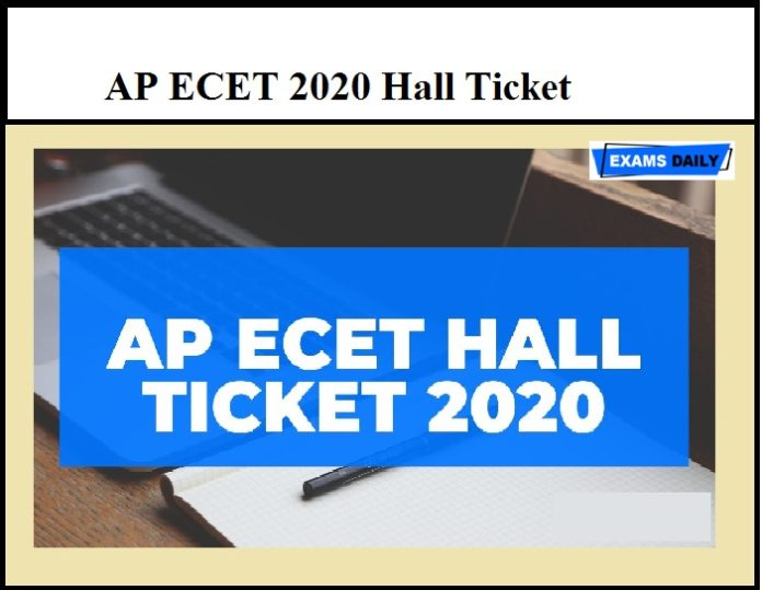 AP ECET 2020 Hall Ticket – Check AP Engineering Common Entrance Test Admit Card Details Here