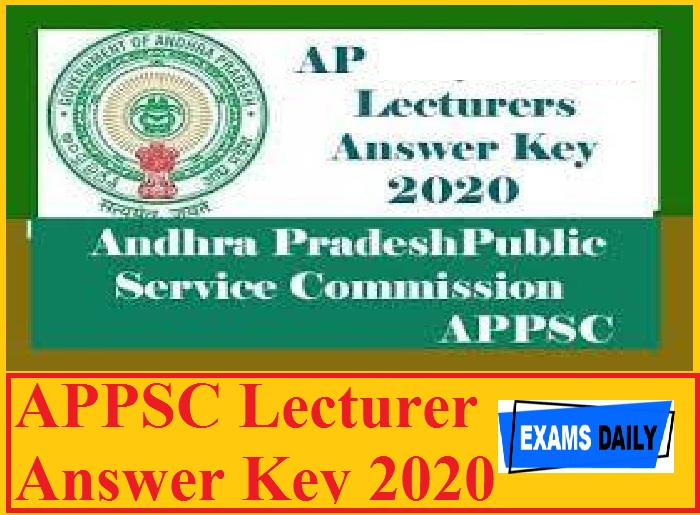 APPSC Lecturer Answer Key 2020 – Check Objections Details Here