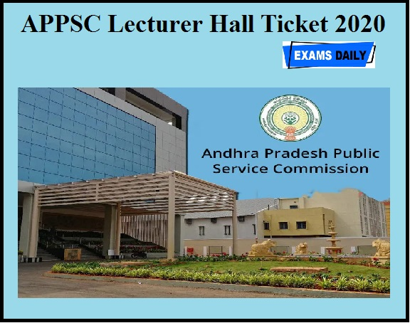 APPSC Lecturer Hall Ticket 2020 OUT
