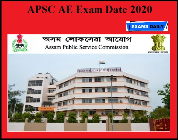 APSC AE Exam Date 2020 OUT – Download Admit Card
