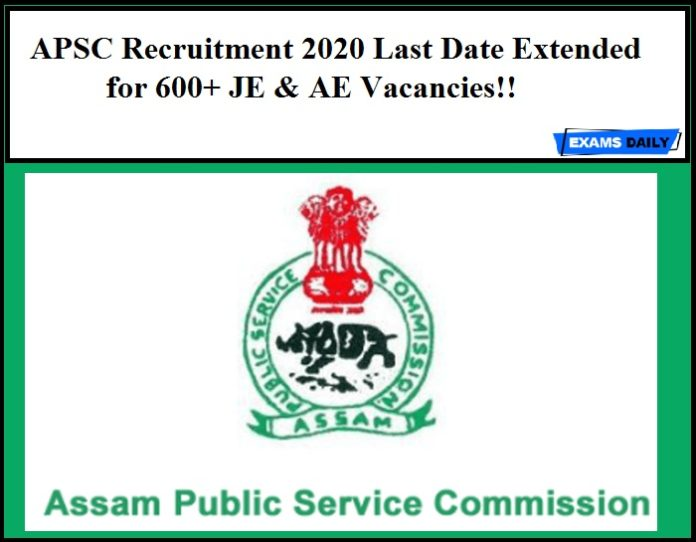 APSC Recruitment 2020 Last Date Extended for 600+ JE & AE Vacancies!!