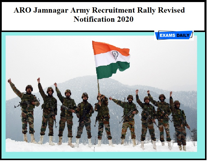 ARO Jamnagar Army Recruitment Rally Revised Notification 2020 OUT – Download Here
