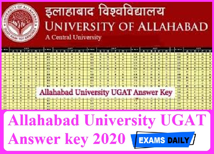 Allahabad University UGAT Answer key 2020 – Check Entrance Exam Keys Here!!!