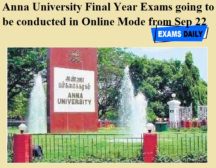 Anna University Final Year Exams going to be conducted in Online Mode from Sep 22