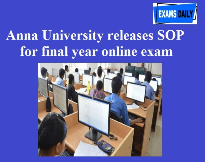 Anna University releases SOP for final year online exam