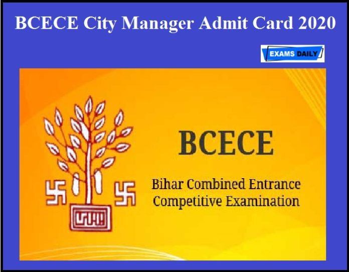 BCECE City Manager Admit Card 2020