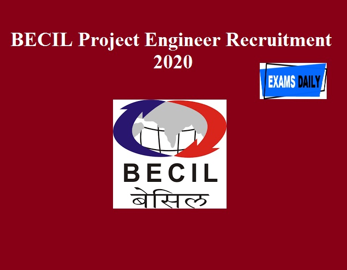 BECIL Project Engineer Recruitment 2020