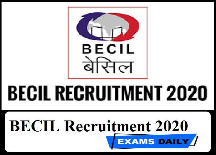 BECIL Recruitment 2020 Out – Last Date for Apply Online