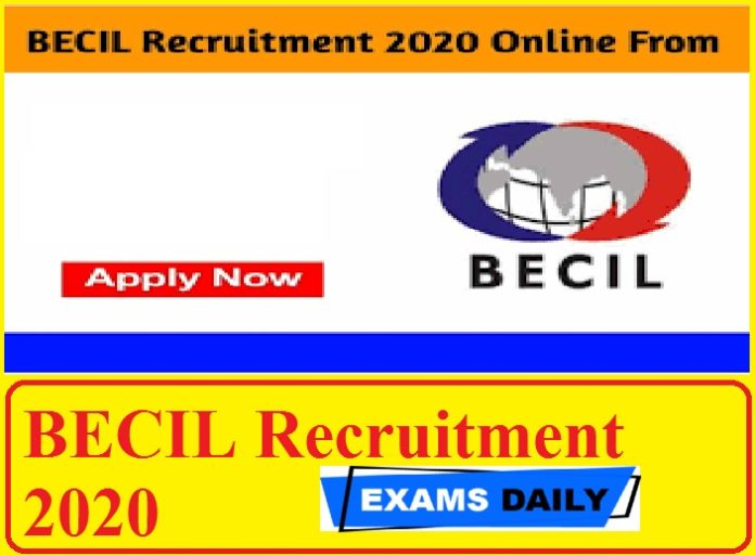 BECIL Recruitment 2020 Out – Last for Apply Online